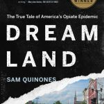 Sam Quinones' Dreamland