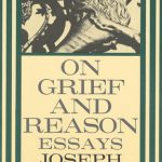 Joseph Brodsky's On Grief And Reason