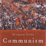 Richard Pipes' Communism: A History