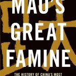 Frank Dikötter's Mao's Great Famine