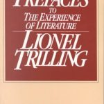 Lionel Trilling's Prefaces To The Experience Of Literature